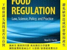 二手書博民逛書店Food罕見Regulation: Law, Science, Policy, and Practice, 2nd