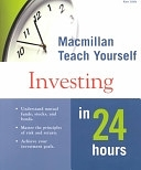 二手書博民逛書店 《Macmillan Teach Yourself Investing in 24 Hours》 R2Y ISBN:0028638980│Penguin Putnam