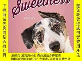 二手書博民逛書店Fetching罕見Sweetness: A Novel for Dog Lovers (Love Unleash