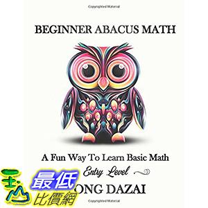 [106美國直購] 2017美國暢銷兒童書 Beginner Abacus Math: A Fun Way To Learn Basic Math: Entry Level (Abacus 101)