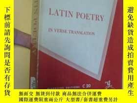 二手書博民逛書店英文原版罕見Latin Poetry in Verse Translation.L. R.Lind【韻譯拉丁詩歌,