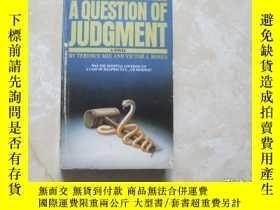 二手書博民逛書店AQUESTION罕見OF JUDGMENTY179148 AQUESTION OF JUDGMENT AQU