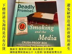 二手書博民逛書店False罕見Images, Deadly Promises: Smoking and the MediaY2