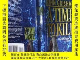 二手書博民逛書店A罕見TIME TO KILL JOHN GRISHAM(詳見圖