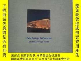 二手書博民逛書店Palm罕見Springs Art Museum: Celebr
