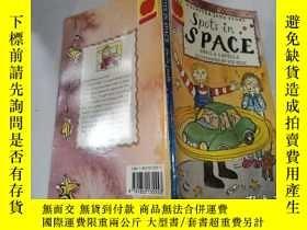 二手書博民逛書店spots罕見in space:太空中的斑點Y212829 不祥 不祥