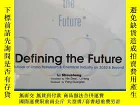 二手書博民逛書店Defining罕見the Future Outlook of