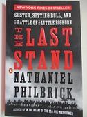 【書寶二手書T1/原文小說_IE9】The Last Stand: Custer, Sitting Bull, and the…