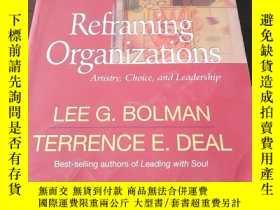 二手書博民逛書店Reframing罕見Organizations: Artist