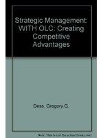 二手書博民逛書店《Strategic Management: WITH OLC: Creating Competitive Advantages》 R2Y ISBN:0071109390