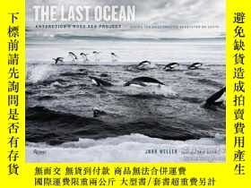 二手書博民逛書店最後的海洋罕見The Last Ocean: Antartica