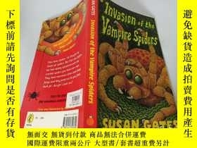 二手書博民逛書店Invasion罕見of the Vampire Spiders:吸血蜘蛛的入侵Y200392