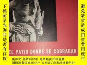 二手書博民逛書店EL罕見PATIO DONE SE COBRABAN LAS R