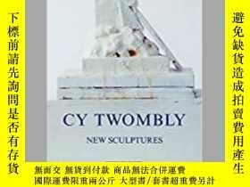 二手書博民逛書店Cy罕見Twombly: New SculpturesY3437
