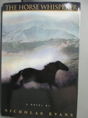 【書寶二手書T7/原文小說_KFQ】The Horse Whisperer_Evans, Nicholas