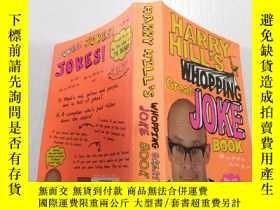 二手書博民逛書店Harry罕見Hill s Whopping Great Joke Book : 哈裏·希爾那本很棒的笑話書.