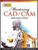 二手書博民逛書店《Mastering CAD/CAM》 R2Y ISBN:007
