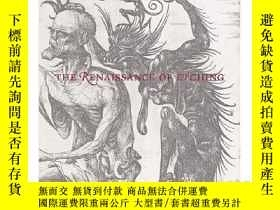 二手書博民逛書店The罕見Renaissance of Etching蝕刻畫藝術的復興 文藝復興時期的銅版畫Y21066 Ca