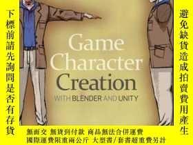 二手書博民逛書店Game罕見Character Creation with Blender and UnityY410016