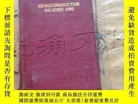 二手書博民逛書店SEMICONDUCTOR罕見SILICON 1990Y2524