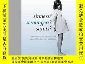 二手書博民逛書店Sinners?罕見Scroungers? Saints?: U