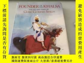 二手書博民逛書店FOUNDER罕見OF THE KHALSAY185596 FOUNDER OF THE KHALSA FOU