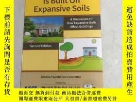 二手書博民逛書店So罕見Your Home ls Built On Expansive Soils所以你的家建在膨脹的土地上Y