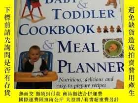 二手書博民逛書店The罕見Baby & Toddler Cookbook & M