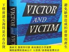 二手書博民逛書店VICTOR罕見AND VICTIM 《勝利者和受害者》 宗教類 精裝帶書衣Y411026 J.S. WHAL