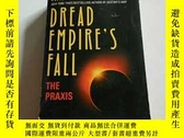 二手書博民逛書店DREAD罕見EMPIRE S FALL(英文)Y212829