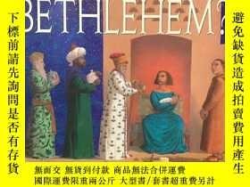 二手書博民逛書店How罕見Many Miles to Bethlehem?Y26