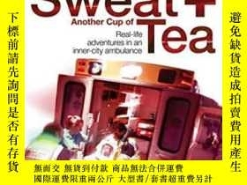 二手書博民逛書店More罕見Blood, More Sweat And Another Cup Of TeaY255562 T