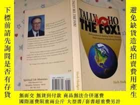 二手書博民逛書店TALLY罕見HO THE FOX。Y179226 外文 外文