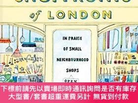 二手書博民逛書店Shopfronts罕見of London: In praise of small neighbourhood s