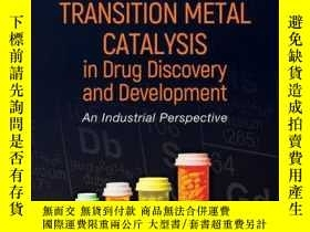二手書博民逛書店Applications罕見of Transition Metal Catalysis in Drug Disco