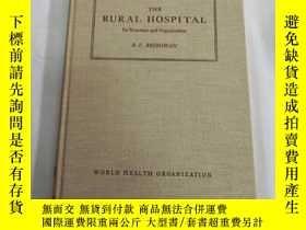 二手書博民逛書店The罕見rural hospital its structure and organizationY2486