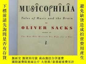 二手書博民逛書店Musicophilia:Tales罕見of Music and the BrainY19219 Oliver