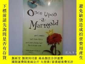 二手書博民逛書店Once罕見Upon a Marigold 萬壽菊[平裝] [9