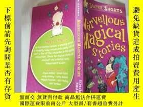 二手書博民逛書店Marvellous罕見Magical Stories 奇妙的神奇故 事Y200392