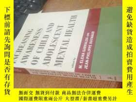 二手書博民逛書店INCREASINH罕見AWARENESS OF CHILD A