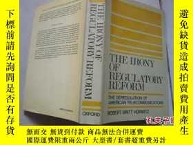 二手書博民逛書店THE罕見IRONY OF REGULATORY REFORM(