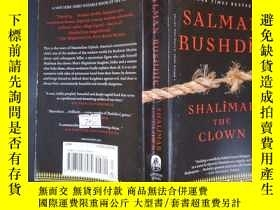 二手書博民逛書店Shalimar罕見the Clown (詳見圖)Y6583 Salman Rushdie (Author),