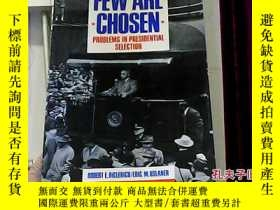 二手書博民逛書店Few罕見Are Chosen19465 Robert E. D