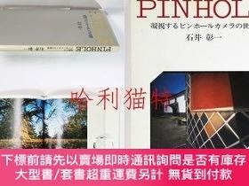 二手書博民逛書店罕見Pinhole凝視するピンホールカメラの世界Y403949 石井 彰一 日本カメラ社
