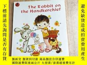 二手書博民逛書店The罕見Rabbit on the Handkerchief