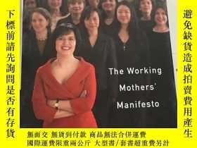 二手書博民逛書店This罕見Is How We Do It:The Working Mothers  Manifesto【英文精裝