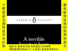 二手書博民逛書店A罕見Terrible Beauty Is BornY256260 W B Yeats Penguin Cla