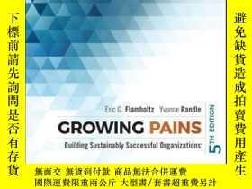 二手書博民逛書店Growing罕見Pains: Building Sustainably Successful Organizat
