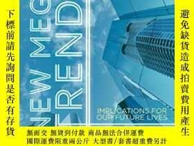 二手書博民逛書店New罕見Mega Trends: Implications For Our Future Lives-新的大趨勢