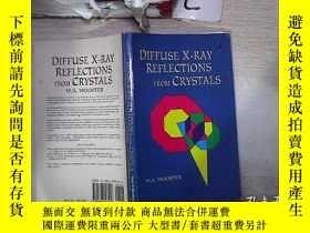 二手書博民逛書店DIFFUSE罕見X-RAY REFLECTIONS FROM CRYSTALS晶體的X射線漫反射(151)Y